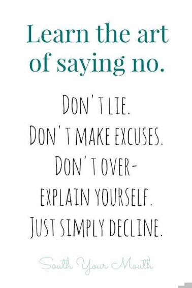 Learn the art of saying No